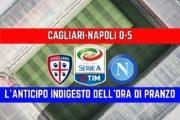 CALCIO, Cagliari-Napoli 0-5: un pomeriggio sconcertante che mette tutto in discussione
