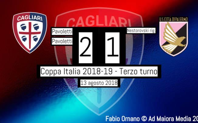 CALCIO, Coppa Italia: Cagliari-Palermo 2-1, uno-due di Pavoletti