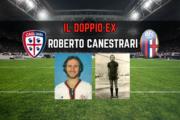 """CALCIO, Il doppio ex di Cagliari-Bologna Roberto Canestrari: """"Partita apertissima, tra squadre che porto nel cuore"""""""