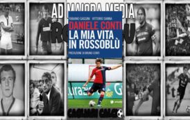 """CALCIO, Da domani in vendita """"La mia vita in rossoblù"""", autobiografia di Daniele Conti"""