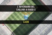 CALCIO, L'avversario del Cagliari ai raggi x: Lazio