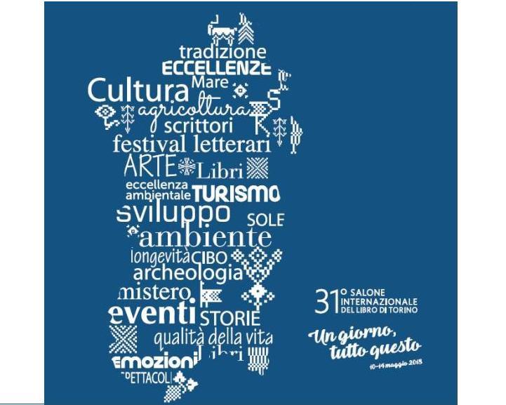 """CULTURA, Da giovedì 10 Sardegna protagonista al """"Salone del libro"""" di Torino con editoria, cinema e cibo"""