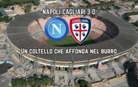CALCIO, Il Napoli affonda nel burro: Cagliari umiliato (3-0)