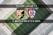 CALCIO, Cagliari, che soddisfazione! Palermo KO (3-1), ottima prova e Ionita-show