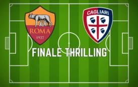 CALCIO, La Roma beffa il Cagliari al 94°. Cragno eroe… colpevole