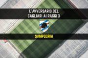 CALCIO, L'avversario del Cagliari ai raggi x: Sampdoria