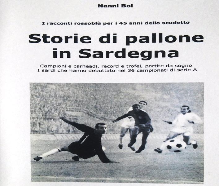 """CALCIO, """"Storie di pallone in Sardegna"""": il nuovo libro del giornalista Nanni Boi"""