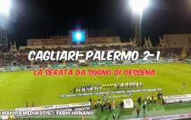 CALCIO, Cagliari sadico: Dessena-show quasi buttato alle ortiche. Palermo sconfitto (2-1)