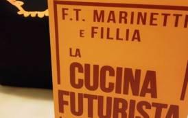 """CULTURA, La """"Cucina futurista"""" di Marinetti e Fillìa: un sasso nello stagno del conformismo culinario"""