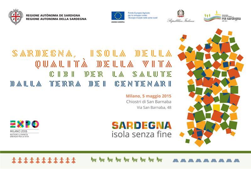 """EXPO 2015, Domani la Sardegna si presenta ufficialmente all'evento milanese: """"Isola della qualità della vita"""""""