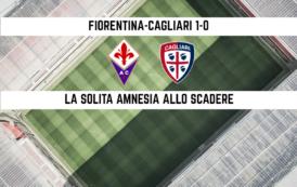 """CALCIO, La """"solita"""" amnesia finale beffa un buon Cagliari: Fiorentina vittoriosa (1-0). Bruno Alves dietro la lavagna"""