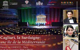 PARIGI, Sardegna e Cagliari protagoniste nella sede Unesco: cultura, tradizioni e sapori per valorizzare l'Isola