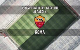 CALCIO, L'avversario del Cagliari ai raggi x: Roma