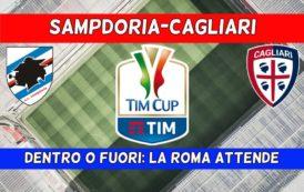 CALCIO, Stasera Sampdoria-Cagliari: le ultime notizie sul match di Coppa Italia