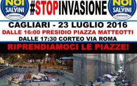 """CAGLIARI, """"Stop Invasione"""": sabato 23 presidio e corteo di Noi con Salvini contro l'invasione dei clandestini"""
