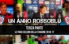 CALCIO, Un anno rossoblu. Terza parte: le frasi celebri del Cagliari 2016-17