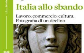 """CAGLIARI, Lunedì 20 si parla di """"Italia allo sbando: lavoro, commercio, cultura"""" con Augusto Grandi"""